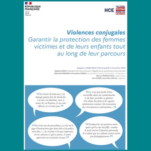 Haut Conseil à l'Egalité - Violences conjugales: garantir la protection des femmes victimes et de leurs enfants tout au long de leur parcours