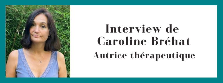 interview caroline bréhat