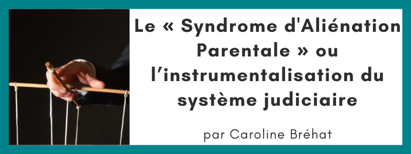 Syndrome aliénation parentale